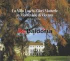 La Villa Loschi Zileri Motterle in Monteviale di Vicenza