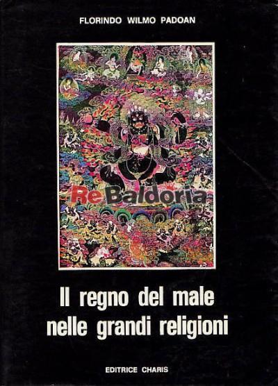 Il regno del male nelle grandi religioni