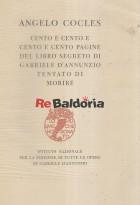 Cento e cento e cento e cento pagine del libro segreto di Gabriele D'Annunzio tentato di morire