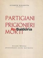 Partigiani prigionieri morti
