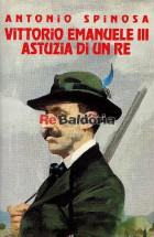 Vittorio Emanuele III - Astuzia di un re