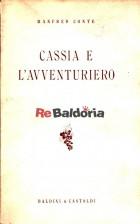 Cassia e l'avventuriero (Cassia und der abenteurer)