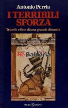 I terribili Sforza
