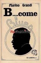 B come blues