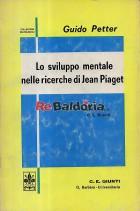 Lo sviluppo mentale nelle ricerche di Jean Piaget