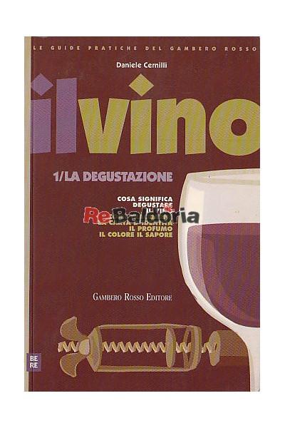 Il vino / La degustazione