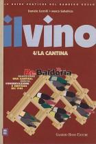 Il vino / La cantina