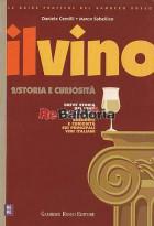 Il vino / Storia e curiosità
