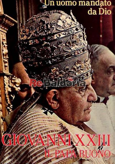 Giovanni XXIII - Il Papa Buono - vol. 1 - 2