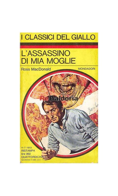 L'assassino di mia moglie - Ross MacDonald - Mondadori ...