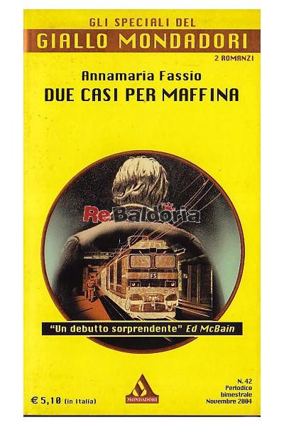 Due casi per Maffina