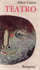 Teatro: Il malinteso, Caligola, Lo stato d'assedio, I giusti.