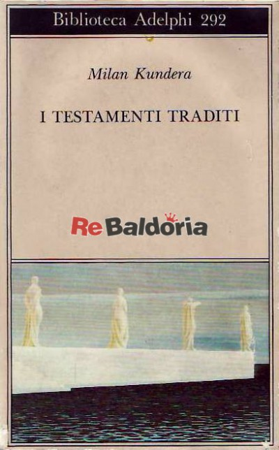 I testamenti traditi
