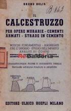 Il calcestruzzo per opere murarie - cementi armati - strade in cemento