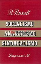Socialismo, anarchismo, sindacalismo