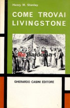 Come trovai Livingstone