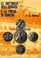 Le battaglie dell'isonzo e la presa di Gorizia nelle medaglie