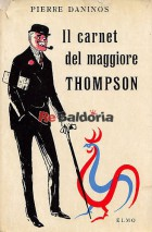 Il carnet del maggiore Thompson (Les carnets du Major Thompson)