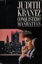 Conquisterò Manhattan