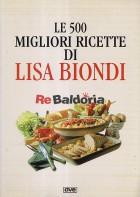 Le 500 migliori ricette di Lisa Biondi