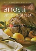 Arrosti, umidi e brasati - Piccola Enciclopedia del Gusto n. 4