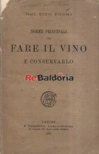 Norme principali per fare il vino e conservarlo