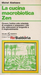 La cucina macrobiotica Zen
