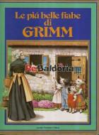 Le più belle fiabe di Grimm