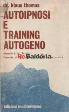 Autoipnosi e training autogeno Metodo I. H. Schultz