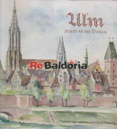 Ulm Stadt an der Donau