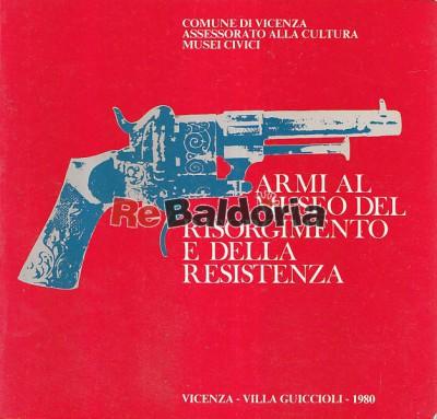 Armi al museo del risorgimento e della resistenza