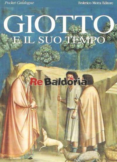 Giotto e il suo tempo