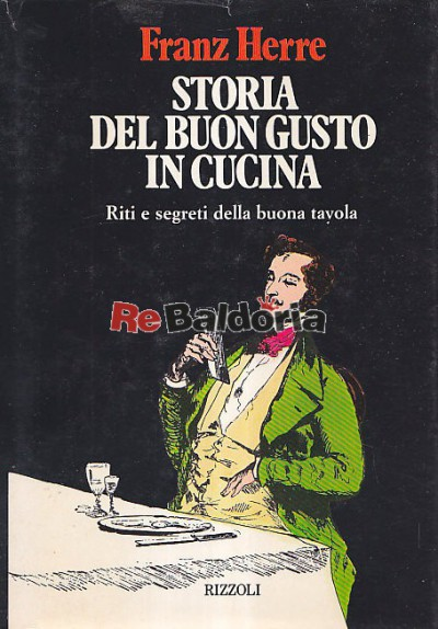 Storia del buon gusto in cucina