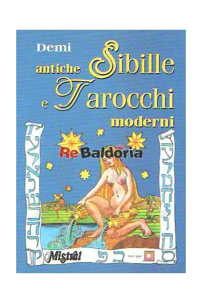 Antiche Sibille e Tarocchi moderni