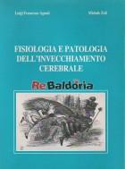 Fisiologia e patologia dell'invecchiamento cerebrale