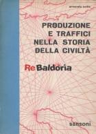 Produzione e traffici nella storia della civiltà volume 3°