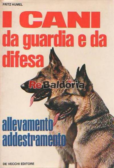 I cani da guardia e da difesa