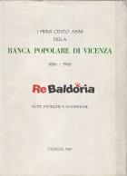 I primi cento anni della Banca Popolare di Vicenza 1866 - 1966