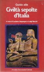 Guida alle Civiltà Sepolte d'Italia
