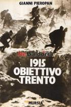 1915 Obiettivo Trento