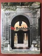 Il Palazzo dei Principi in Correggio
