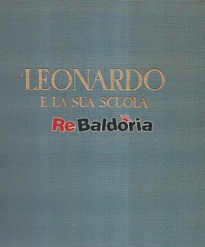 Leonardo E La Sua Scuola