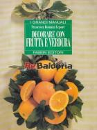 Decorare Con Frutta E Verdura