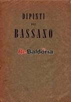Mostra di dipinti dei Bassano recentemente restaurati (Francesco il vecchio, Jacopo, Gerolamo, Francesco il giovane e Leonardo