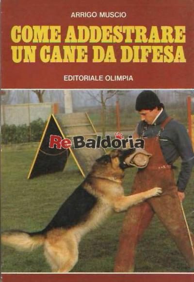 Come addestrare un cane da difesa