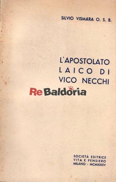 L'apostolato laico di Vico Necchi