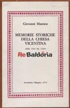 Memorie storiche della chiesa vicentina (dal 1563 al 1700) vol. 1-2
