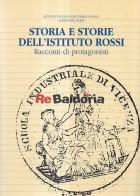 Storia E Storie Dell'Istituto Rossi