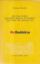 Per Una Storia Dell'Arte Medica in Vicenza Alla Fine Del Secolo XVI