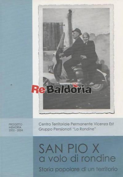 San Pio X a volo di rondine